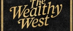 The Wealthy West: The Wealthy West