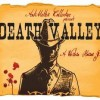 AntiMatter Collective presents Death Valley, through July 10