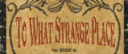 To What Strange Place: The Music of the Ottoman-American Diaspora, 1916-1929