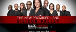 CNN's The New Promise Land: Silicon Valley