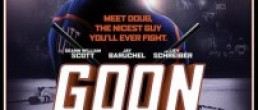 FILM: <i>Goon</i> starring Seann William Scott and directed by Michael Dowse