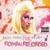 Nicki Minaj:  Pink Friday…Roman Reloaded