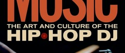 Groove Music: The Art and Culture of the Hip-Hop DJ by Mark Katz