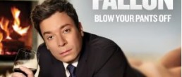 Jimmy Fallon:  Blow Your Pants Off