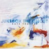 Jukebox the Ghost:  Safe Travels