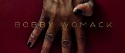 Bobby Womack: The Bravest Man in the Universe