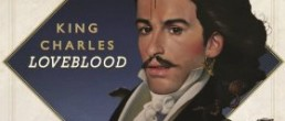 King Charles:  LoveBlood