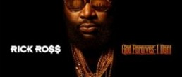 Rick Ross: God Forgives, I Don't