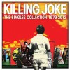 Killing Joke: The Singles Collection 1979 – 2012