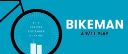 CONTEST: Win a pair of tickets to the play Bikeman: A 9/11 Play
