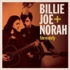 Billie Joe + Norah: Foreverly