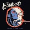 The Bamboos: Fever In the Road