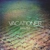 Vacationer: Relief