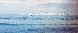 Joseph Sant: Sea White Salt