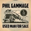 Phil Gammage: Used Man For Sale