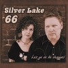 Silver Lake 66: Let Go or Be Dragged