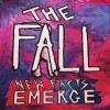 The Fall: New Facts Emerge