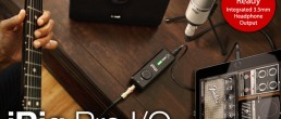 Your new Interface just got an Upgrade with the iRig Pro I/O