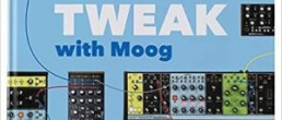 Patch & Tweak with Moog by Kim Bjørn