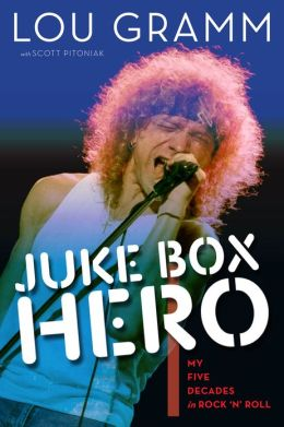 Juke Box Hero My Five Decades in Rock 'n' Roll