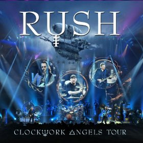 Rush:  Clockwork Angels Tour