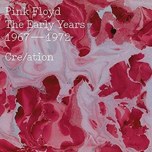 Pink Floyd: The Early Years 1965 – 1972