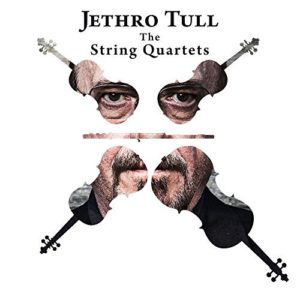 Jethro Tull: The String Quartets