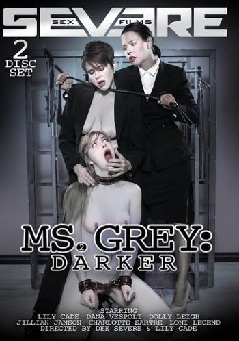 """THE SEX FILES: Severe Films Goes Grey: """"Ms. Grey"""" and """"Ms. Grey: Darker"""" Movie Review"""